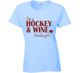 Hockey and Wine Kinda Girl T Shirt - Original James Tee