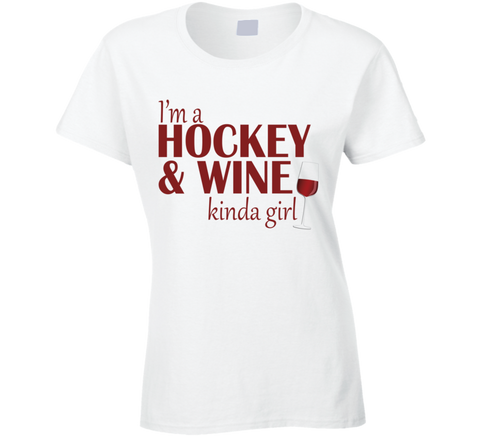 Hockey and Wine Kinda Girl T Shirt - Original James Tee  - 1
