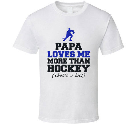 Papa loves me more than hockey funny kids t shirt