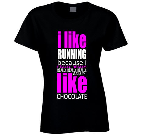I Like Running Because I Like Chocolate T Shirt - Original James Tee  - 1