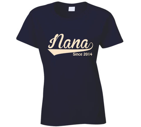 Nana Since Any Year T Shirt - Original James Tee