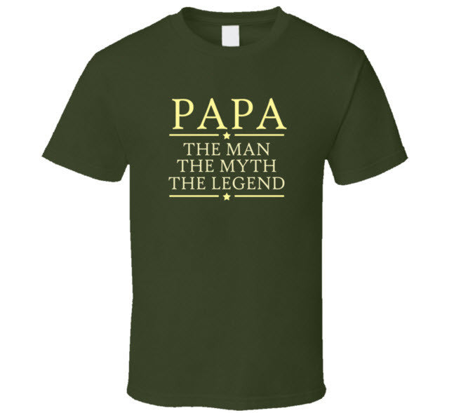 Papa the Man Myth Legend T Shirt - Original James Tee