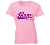 Mom Since Any Year T Shirt - Original James Tee  - 2