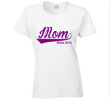 Mom Since Any Year T Shirt - Original James Tee  - 3