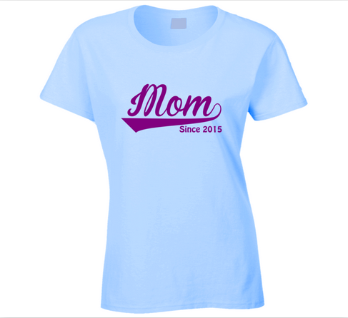 Mom Since Any Year T Shirt - Original James Tee