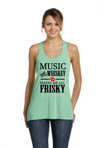 Music and Whisky Makes me all Frisky Tank Top - Original James Tee