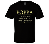 Poppa The Man The Myth The Legend T Shirt - Original James Tee
