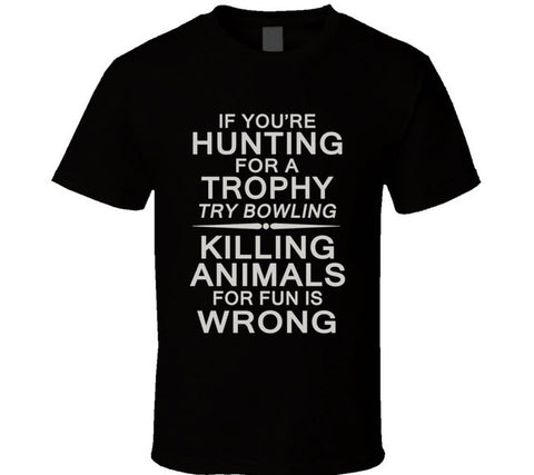 Trophy Killing is Wrong T Shirt - Original James Tee