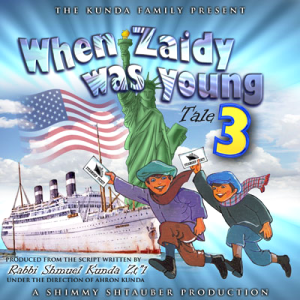 When Zaidy Was Young Tale Three, download