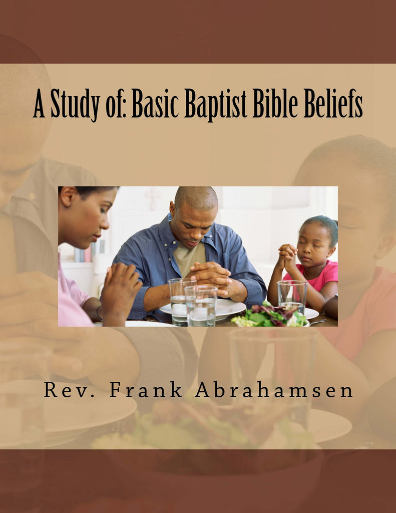 Basic Baptist Bible Beliefs