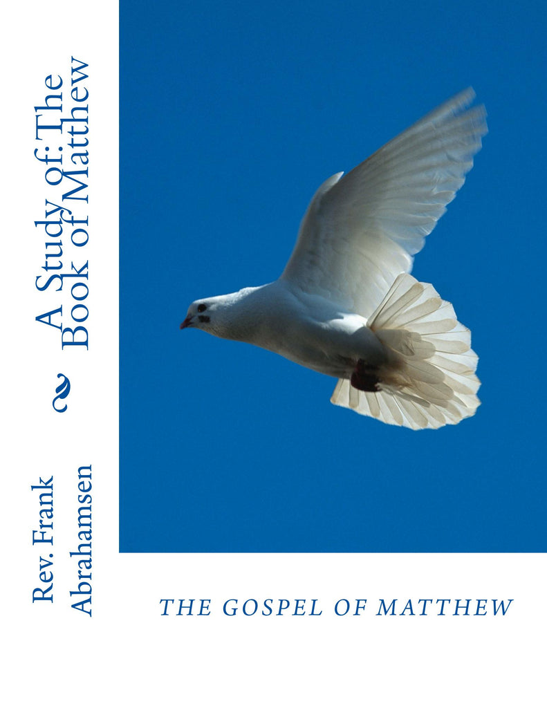 A Study of The Book of Matthew:   e-Book