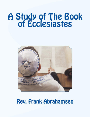 A Study of The Book of Ecclesiastes:   e-Book