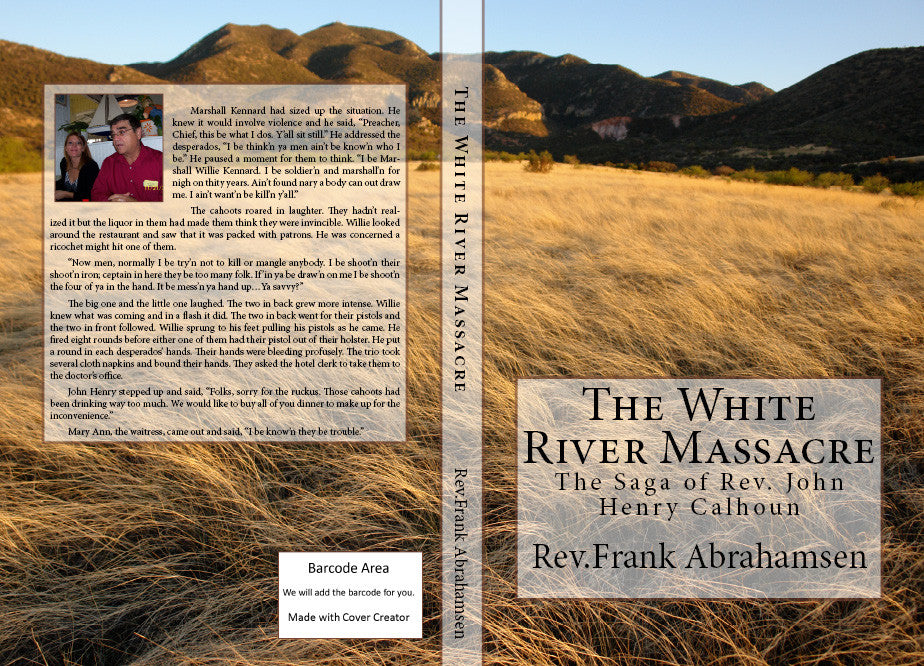 The White River Massacre..........eBook