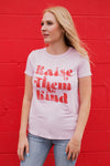 RAISE THEM KIND GRAPHIC TEE - PINK