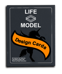 Life Model Design Cards & Quick Tips