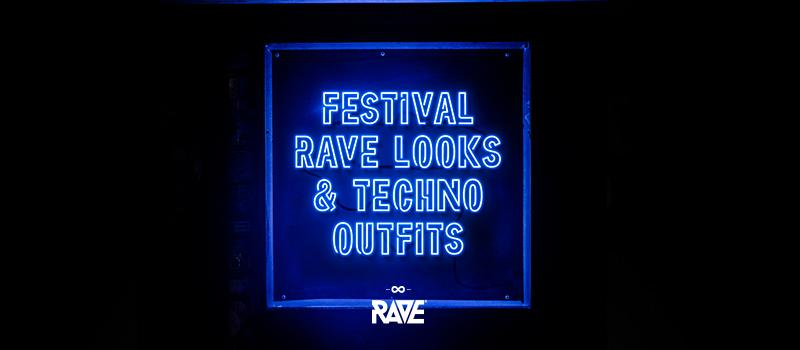 Techno Festival Outfits & Rave Looks | Inspiration 2018