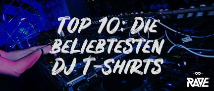 Top 10: Our most popular DJ t-shirts