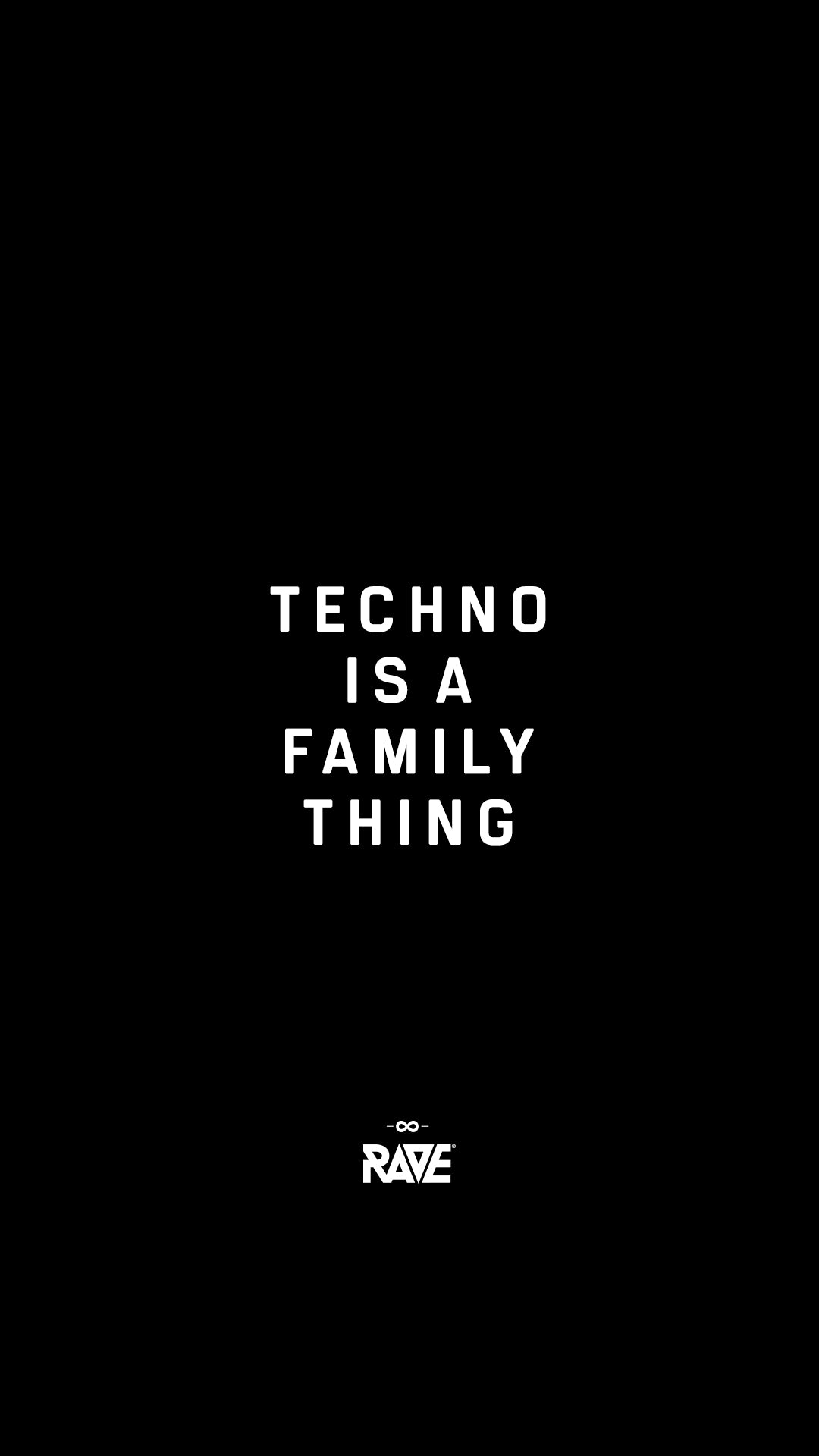 Techno is a family thing wallpaper
