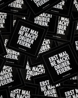 First of all, celebrate for a night sticker from RAVE Clothing. Black and white techno sticker for clubs, festivals or parties.
