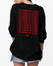 I Like Techno More Than I Like People Crewneck in black for women by RAVE Clothing