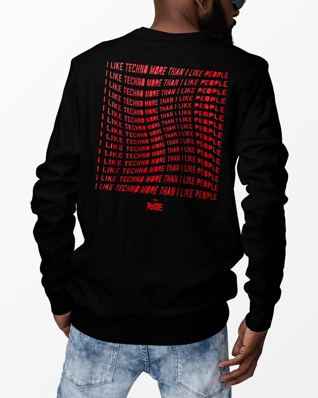 I Like Techno More Than I Like People Crewneck in black for men by RAVE Clothing