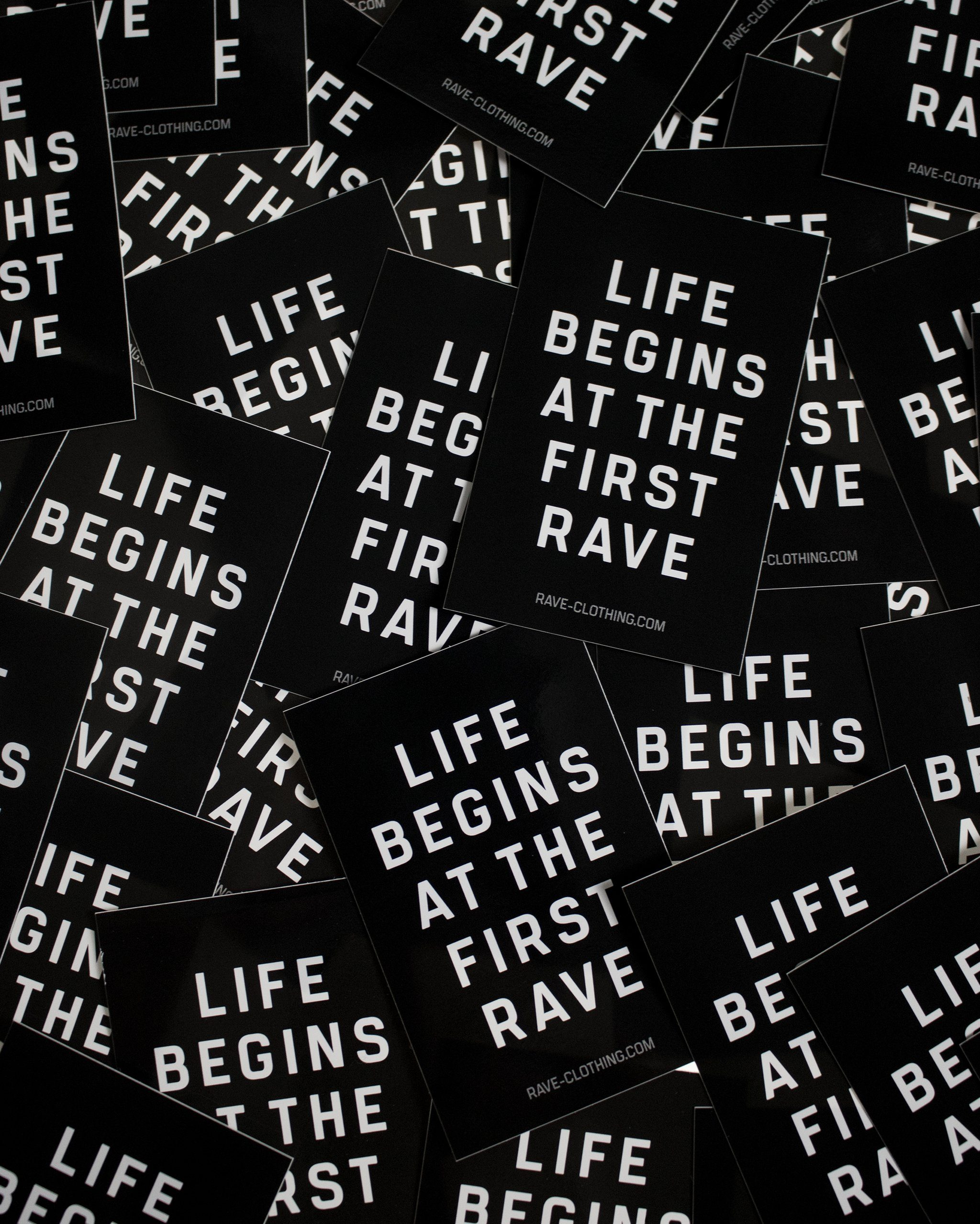 Life begins at the first Rave Sticker by RAVE Clothing