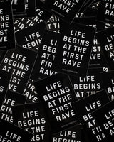Life begins at the first Rave Sticker von RAVE Clothing