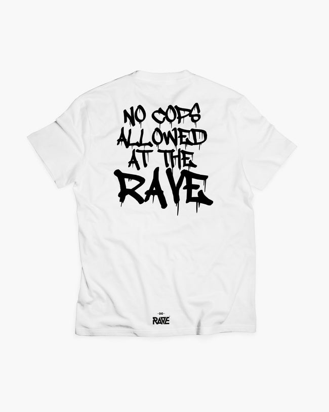 No Cops allowed at the rave T-Shirt in white