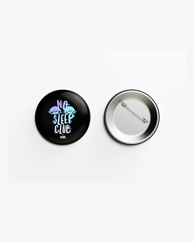 No Sleep Club Button
