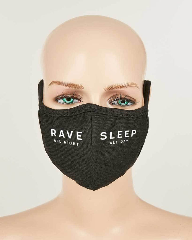 Rave All Night Sleep All Day Mask
