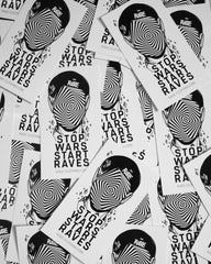 Stop Wars Start Raves Sticker von RAVE Clothing.