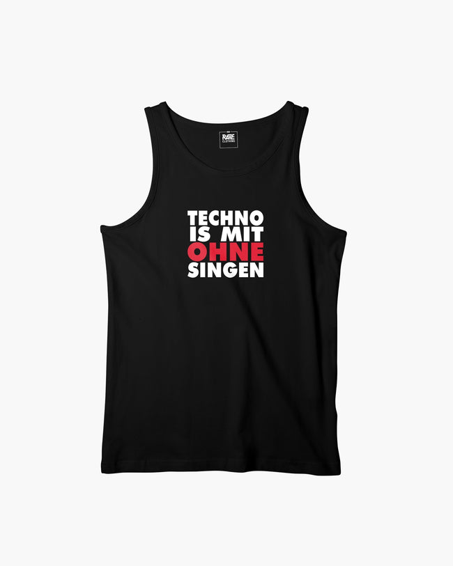 Techno is with without singing Tanktop by RAVE Clothing