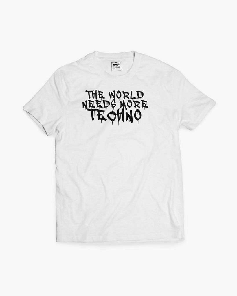 The world needs more Techno T-Shirt in weiß