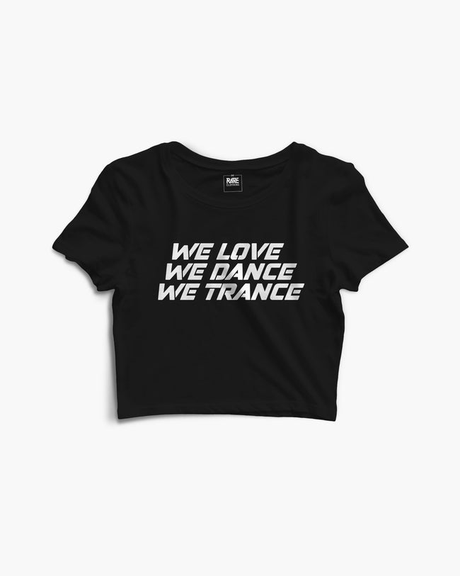 We Love We Dance We Trance Crop Top in black for women by RAVE Clothing