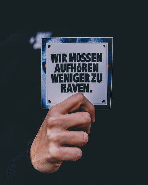 Stickers with We have to stop raving less saying