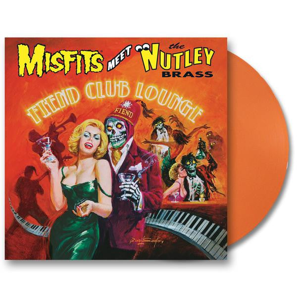 "Misfits Meet the Nutley Brass: Fiend Club Lounge - Expanded Edition 12"" LP (Orange)"