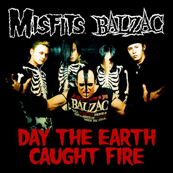 Misfits/Balzac: Day The Earth Caught Fire Split CD Single - Misfits Shop