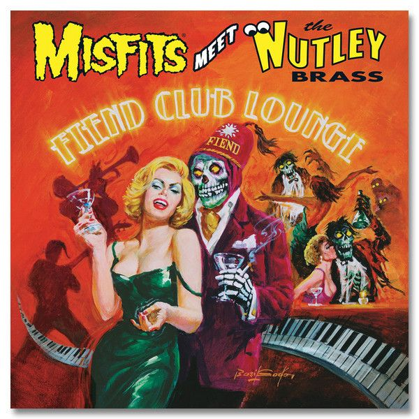 Misfits Meet the Nutley Brass: Fiend Club Lounge (Expanded Edition) CD - Misfits Records