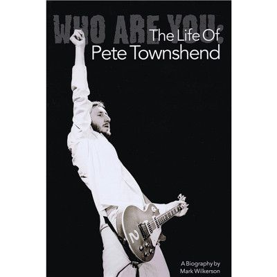 The Who Life of Pete Townshend - The Who Official Online Store