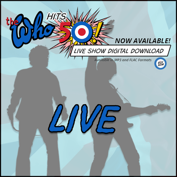 NEW! The Who Live - Las Vegas, CA USA - 5.29.16 - Digital Download - The Who Official Online Store