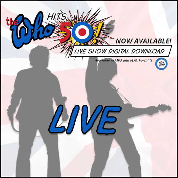 NEW! The Who Live - Edmonton, AB CA - 5.8.16 - Digital Download - The Who Official Online Store