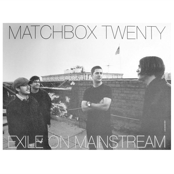 Exile On Mainstream Poster - Matchbox 20 Official Store