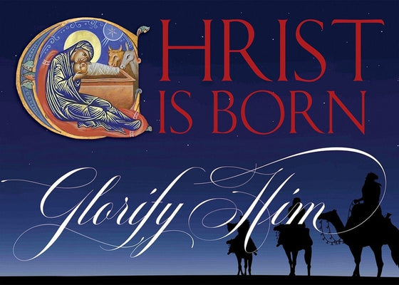 Christmas Card: Christ is Born Glorify Him!