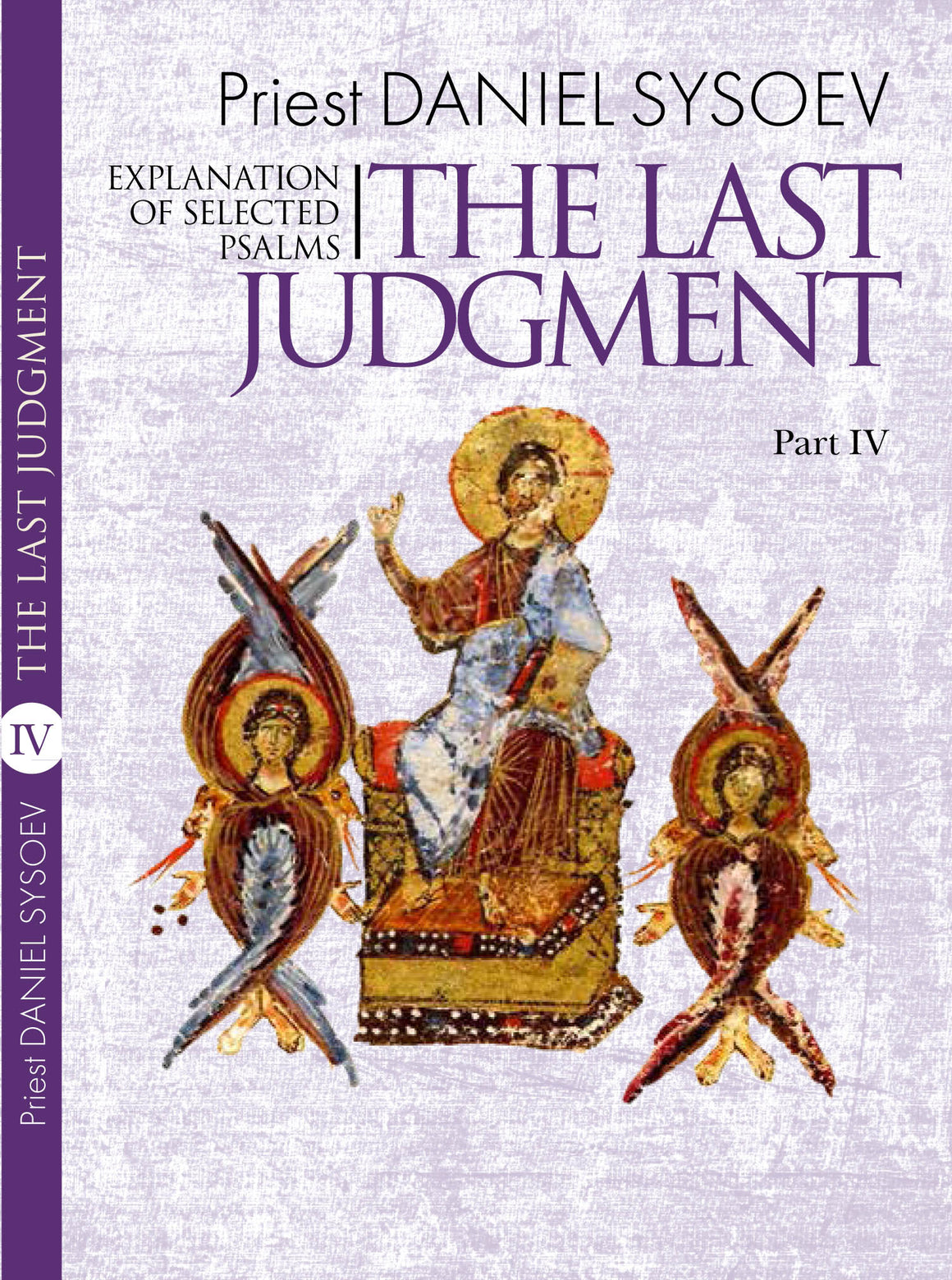 Part IV, Explanation of Selected Psalms: The Last Judgment