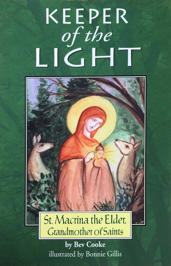 Keeper of the Light: Saint Macrina the Elder