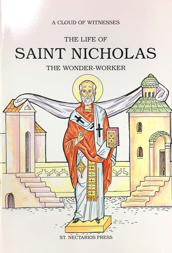 A Cloud of Witnesses: The Life of St. Nicholas, the Wonder-worker