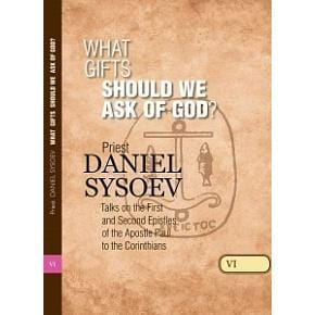 Volume VI: What Gifts Should We Ask of God?