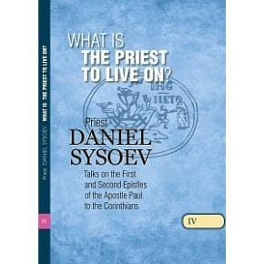 Volume IV: What is the Priest to Live On?