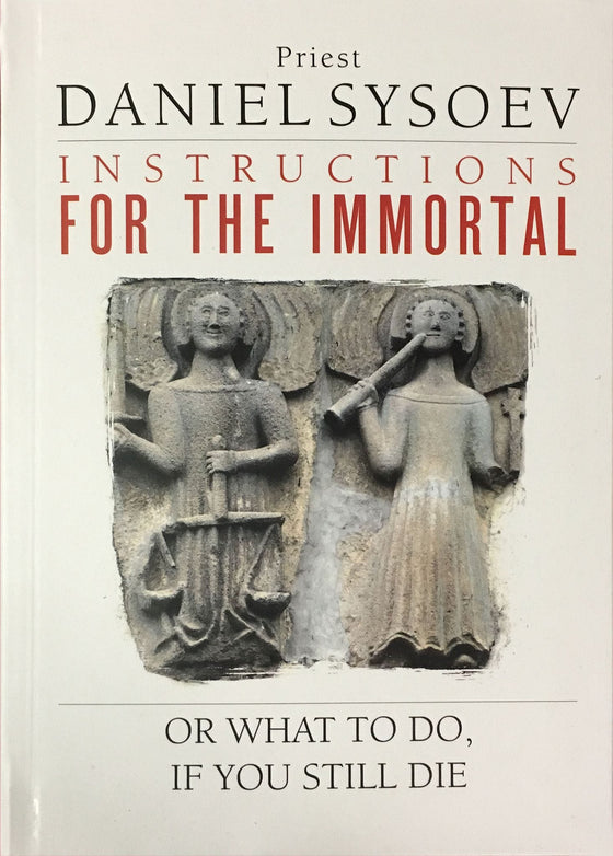 Instructions for the Immortal, or What to Do if You Still Die