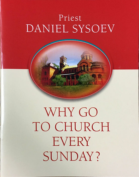 Why Go to Church Every Sunday?